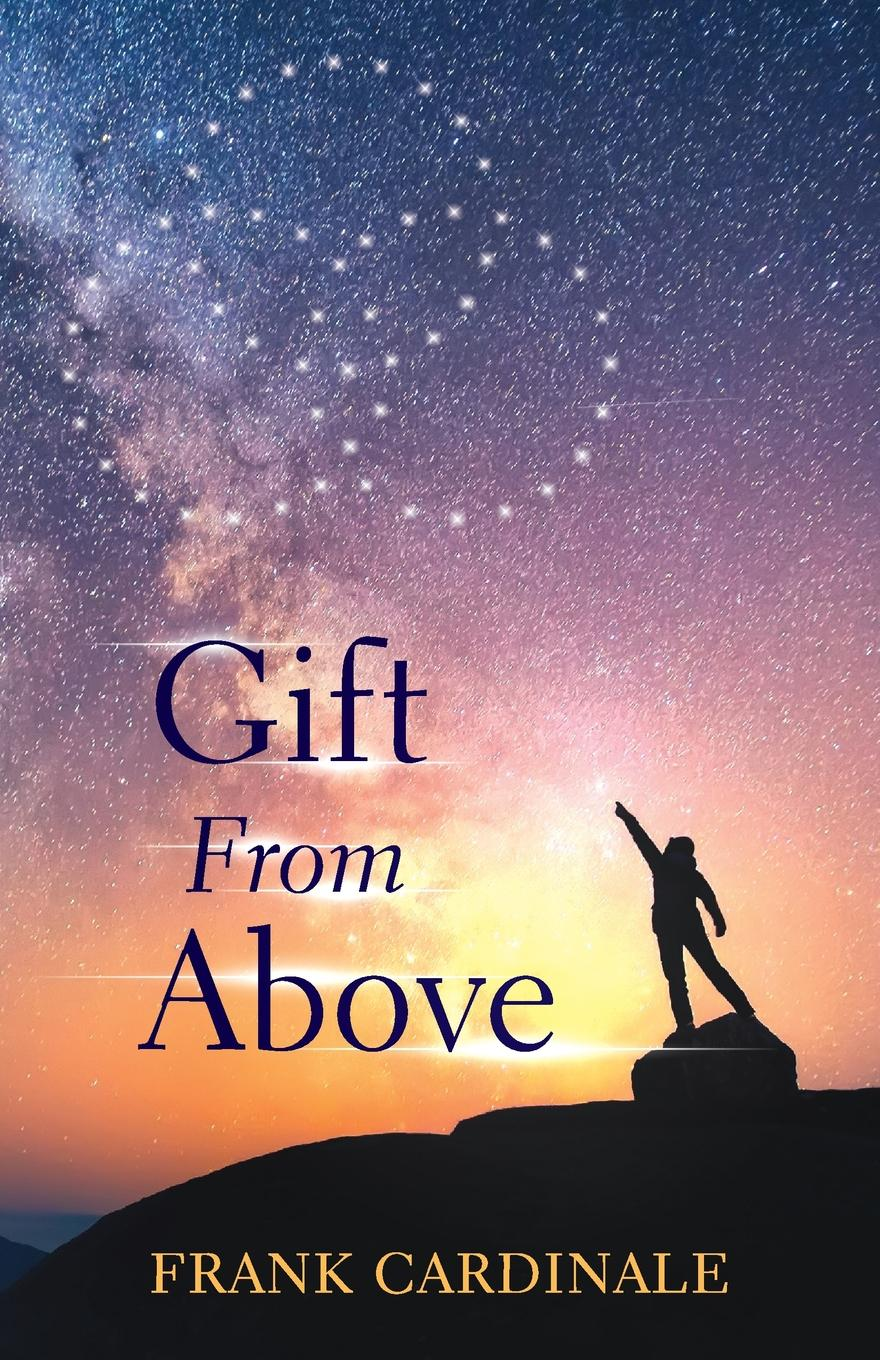 Frank Cardinale Gift From Above andy bowden the invitation wilt thou