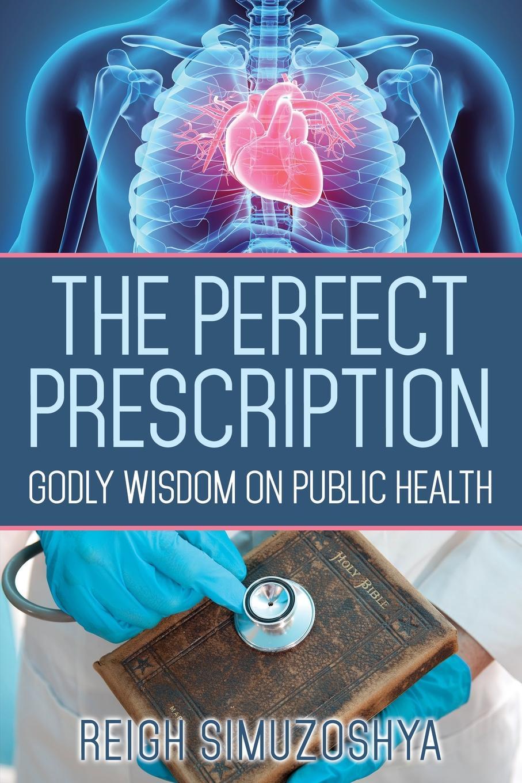 лучшая цена Reigh Simuzoshya The Perfect Prescription