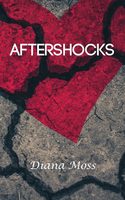 Diana Moss Aftershocks цена и фото