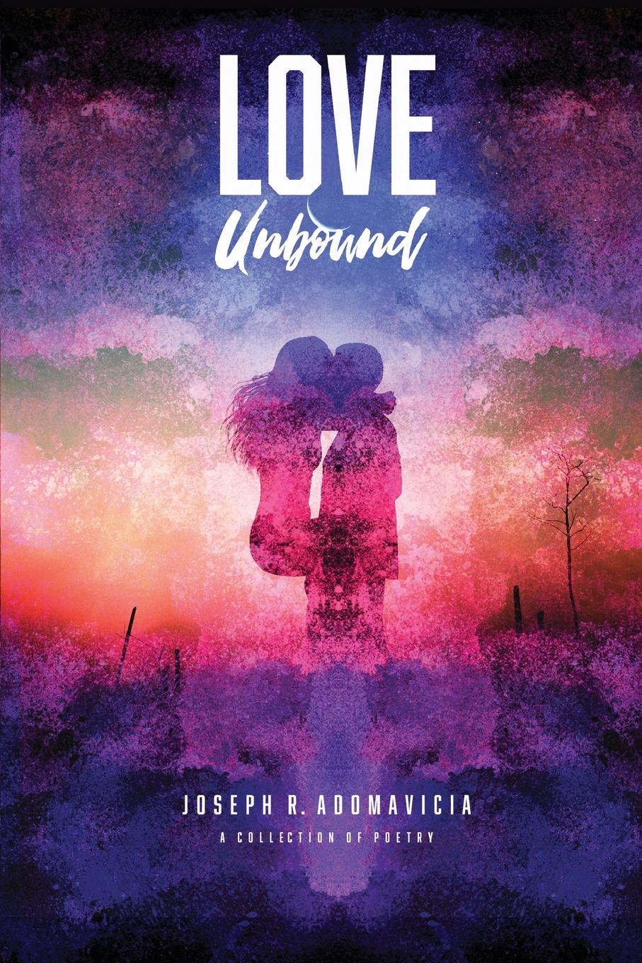 Joseph R. Adomavicia Love Unbound vijay mahajan the arab world unbound tapping into the power of 350 million consumers