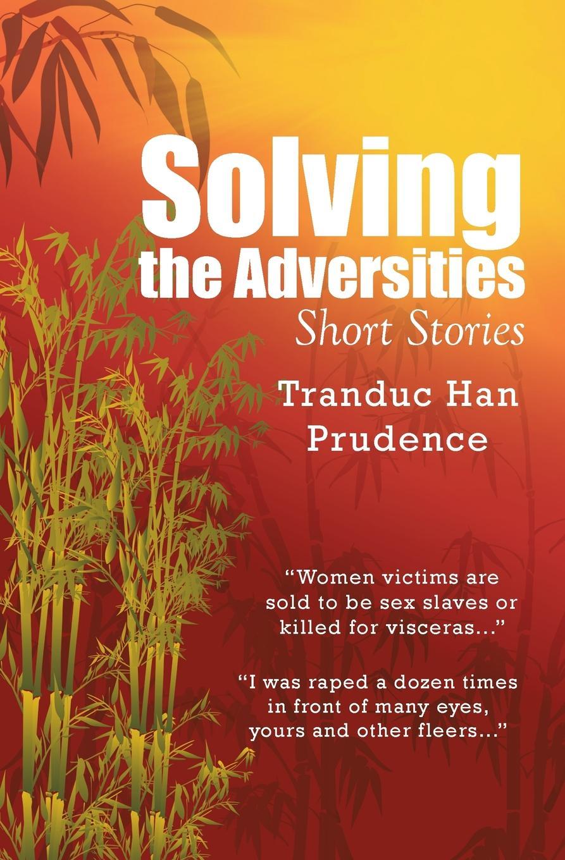Tranduc Han Prudence Solving the Adversities