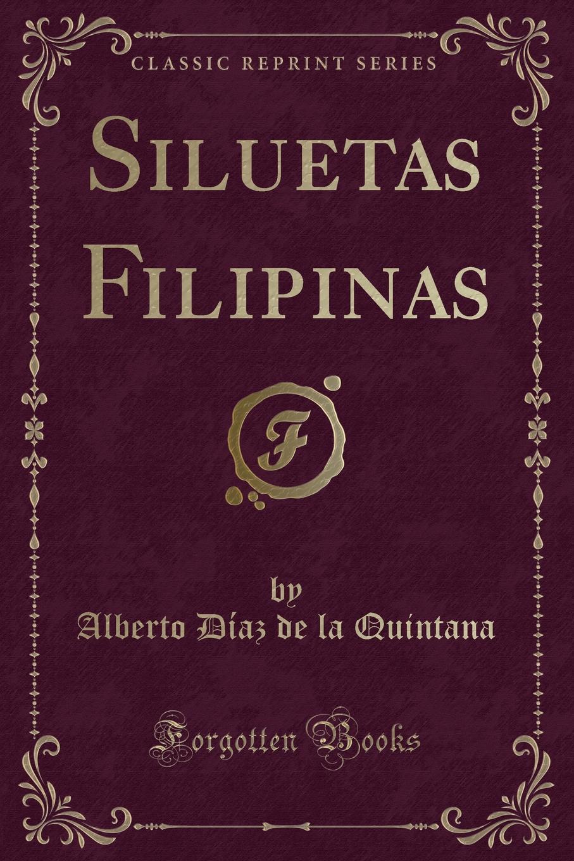 Alberto Díaz de la Quintana Siluetas Filipinas gos