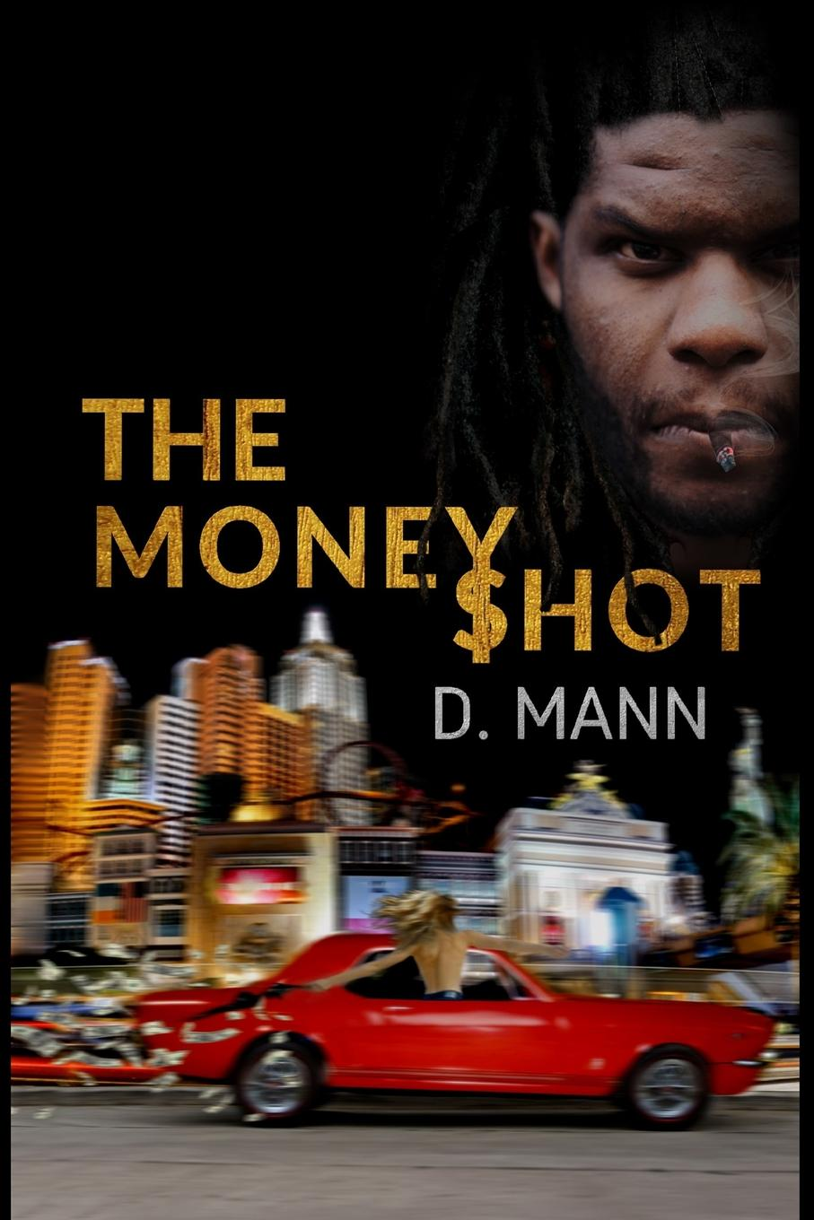 D. Mann The Money Shot
