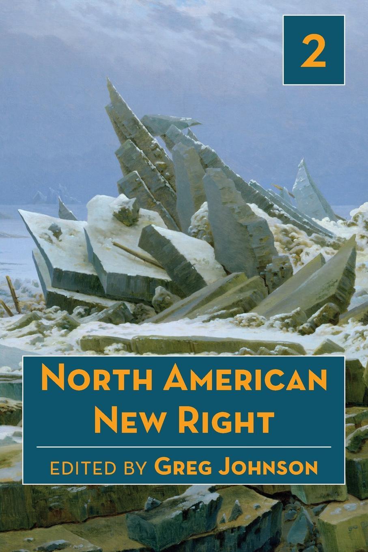 North American New Right, vol. 2