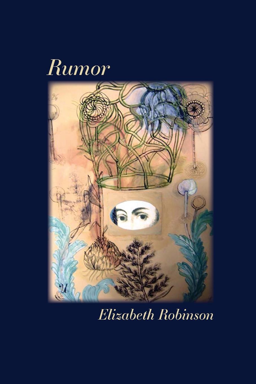 Elizabeth Robinson Rumor