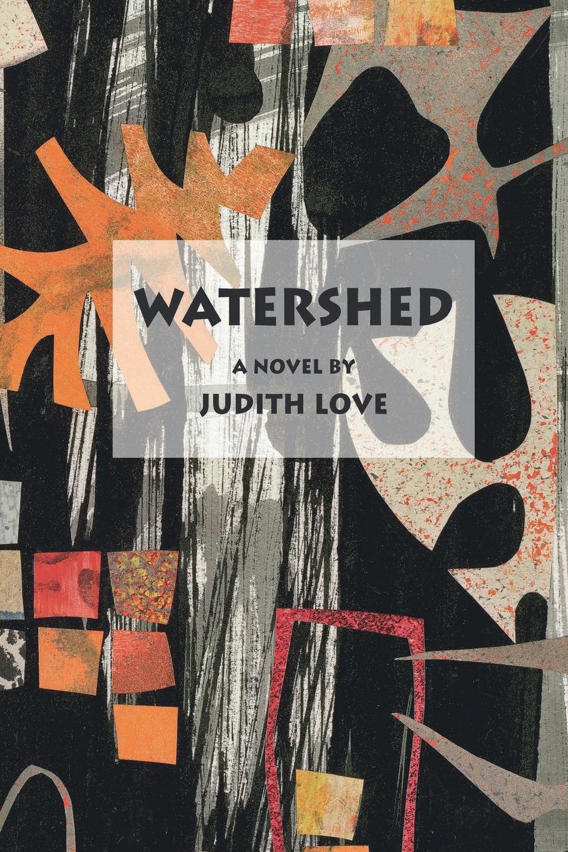 Judith Love Watershed цена