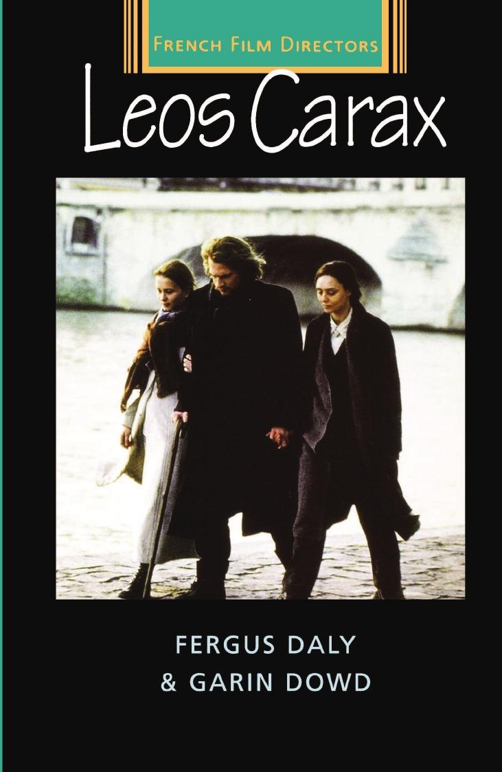 Fergus Daly, Garin Dowd Leos Carax literature and cinema