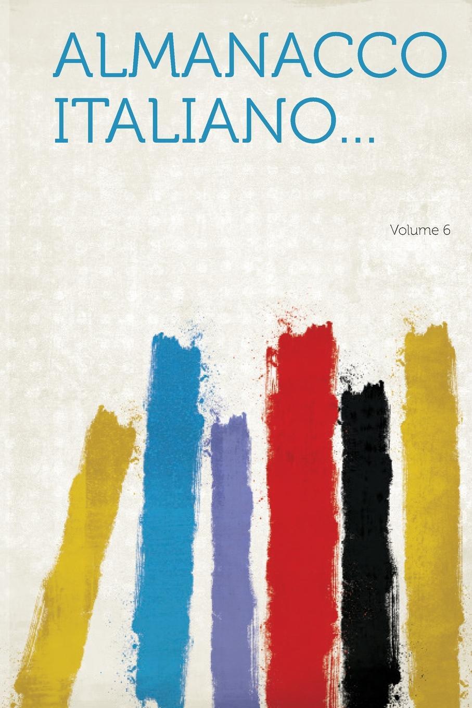 Almanacco Italiano... Volume 6