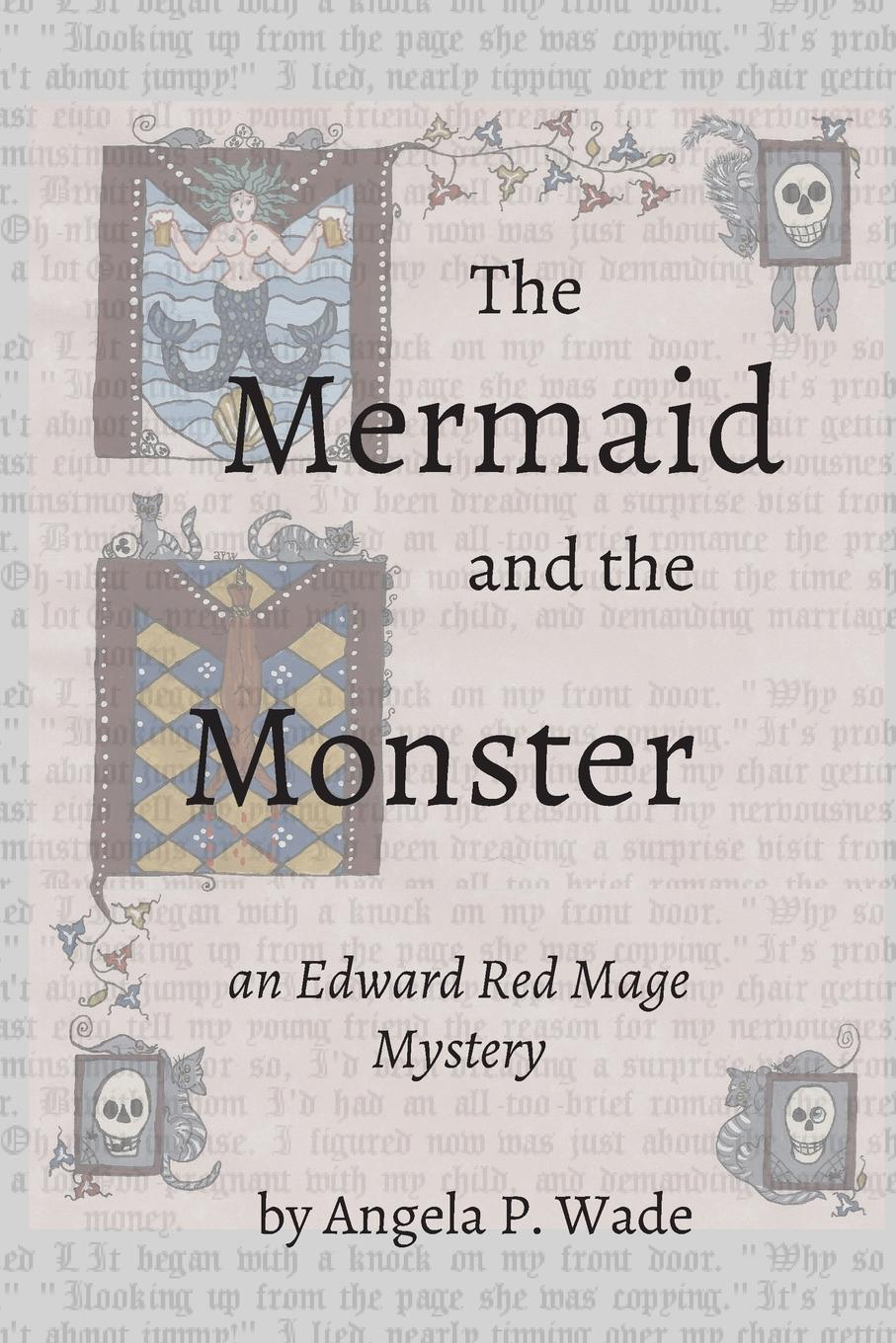 The Mermaid and the Monster. an Edward Red Mage Mystery