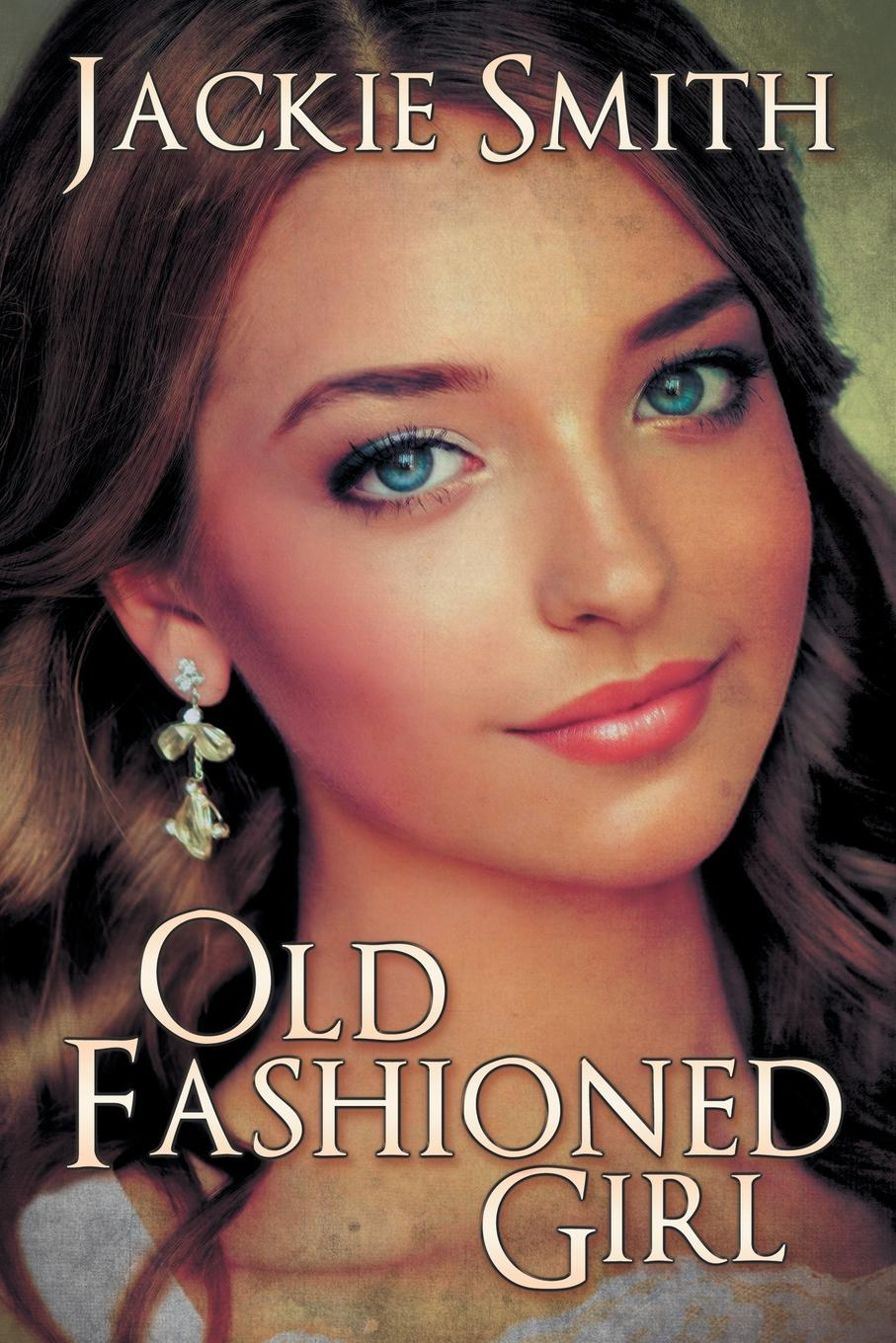 Jackie Smith Old Fashioned Girl the intelligent woman