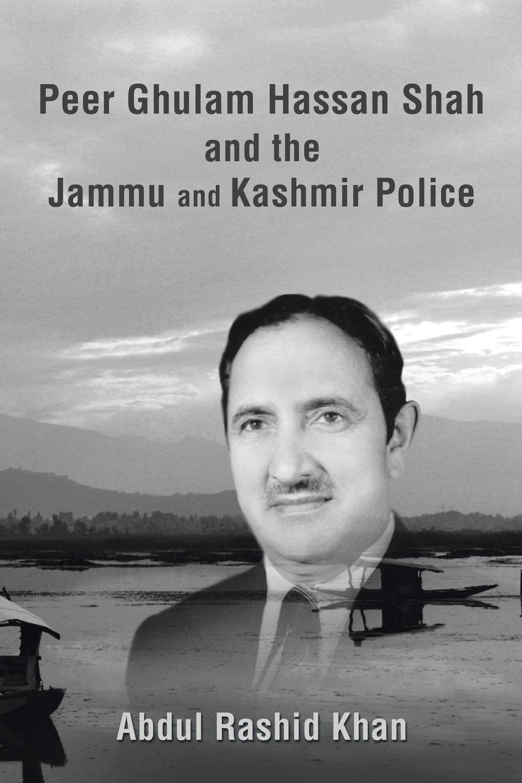 цены на Abdul Rashid Khan Peer Ghulam Hassan Shah and the Jammu and Kashmir Police  в интернет-магазинах