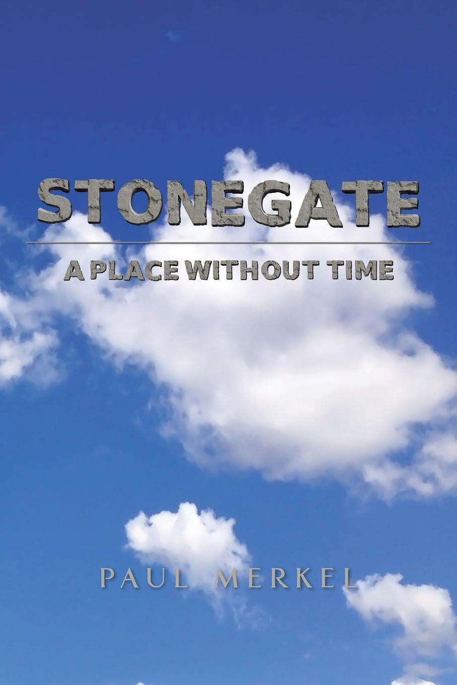 Paul Merkel Stonegate. A Place Without Time paul veyne foucault his thought his character