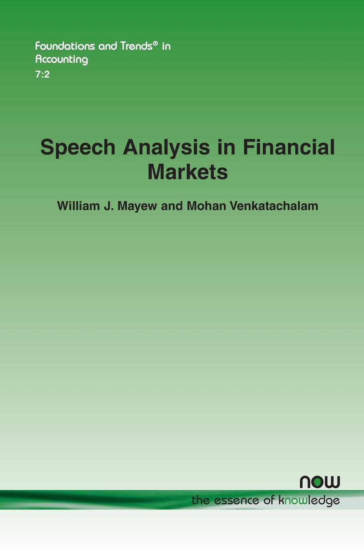 William J. Mayew, Mohan Venkatachalam. Speech Analysis in Financial Markets