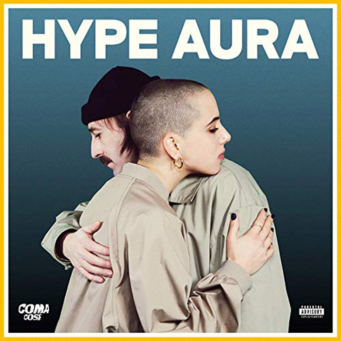 Coma_Cose Coma_Cose. Hype Aura