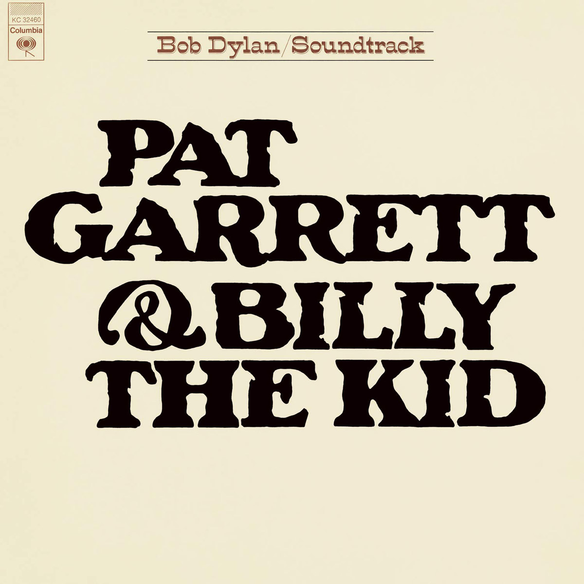 Боб Дилан Bob Dylan. Pat Garrett & Billy The Kid (LP) боб дилан bob dylan the collection