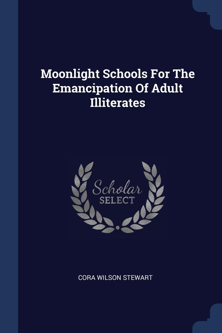 Moonlight Schools For The Emancipation Of Adult Illiterates