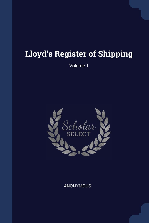 M. labbé Trochon L Register of Shipping; Volume 1