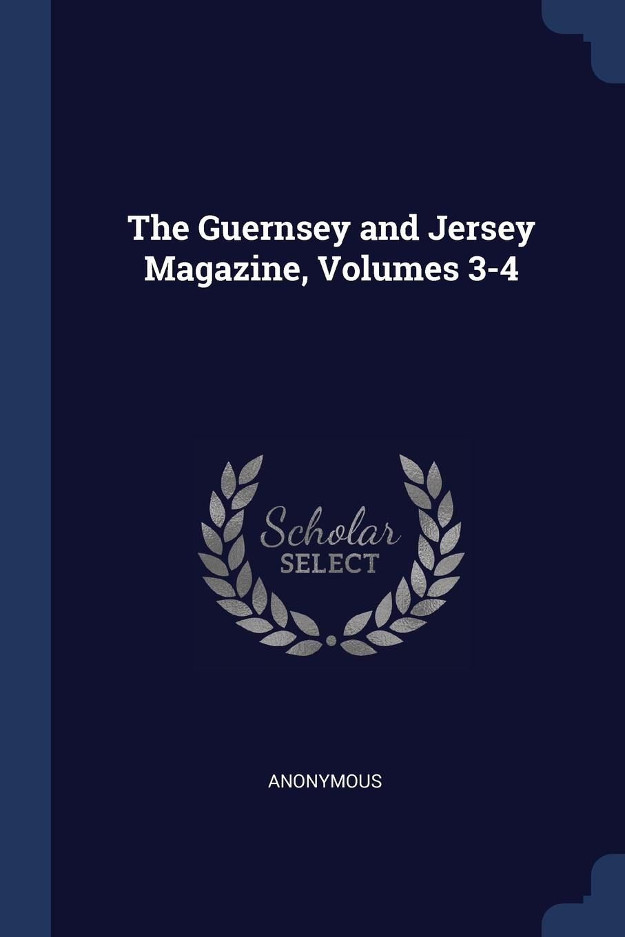 The Guernsey and Jersey Magazine, Volumes 3-4. M. l`abb? Trochon