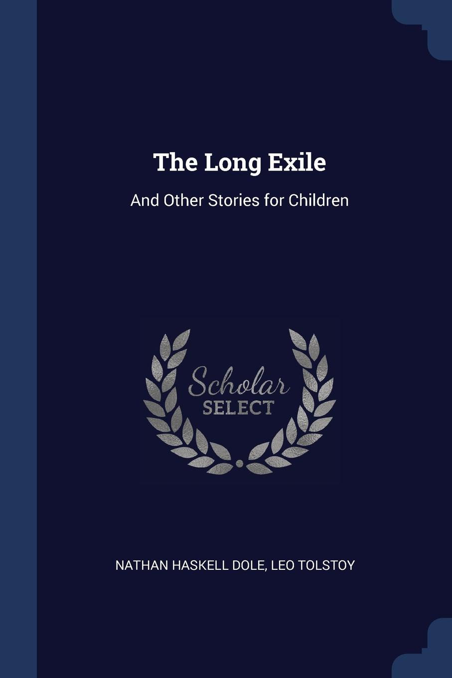 The Long Exile. And Other Stories for Children