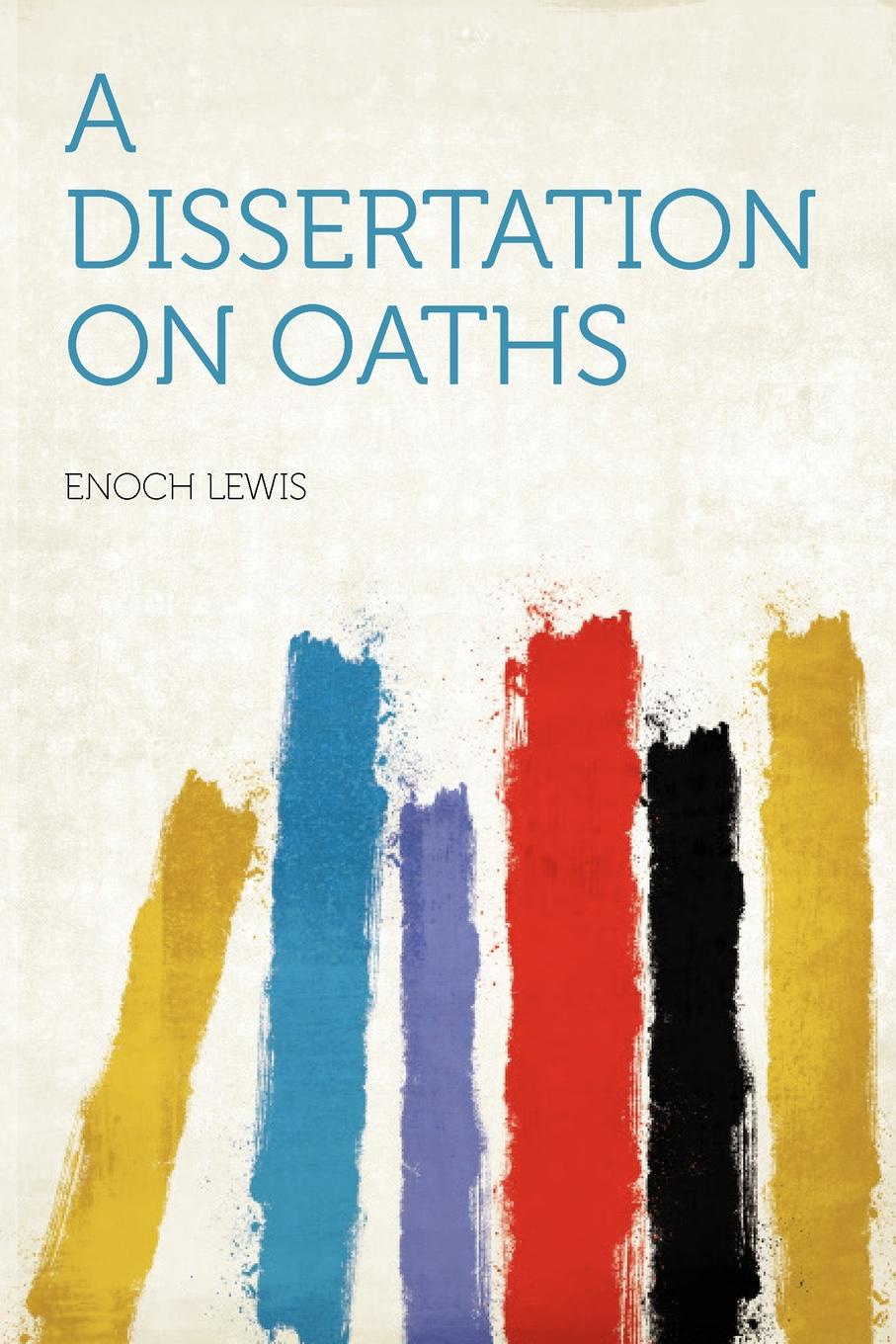A Dissertation on Oaths