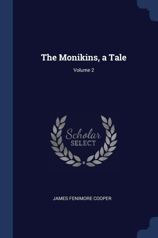 The Monikins, a Tale; Volume 2