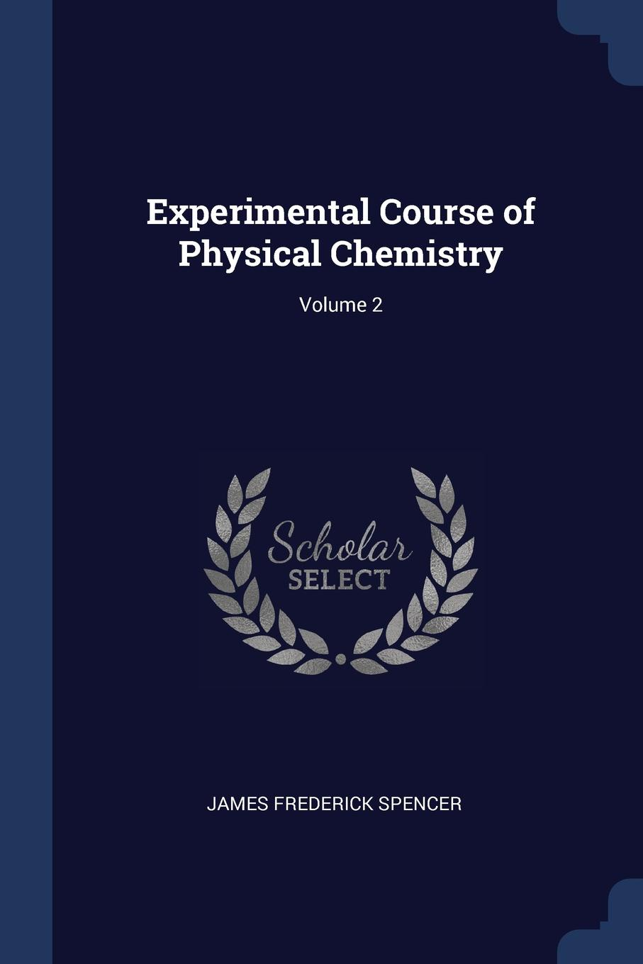 Experimental Course of Physical Chemistry; Volume 2