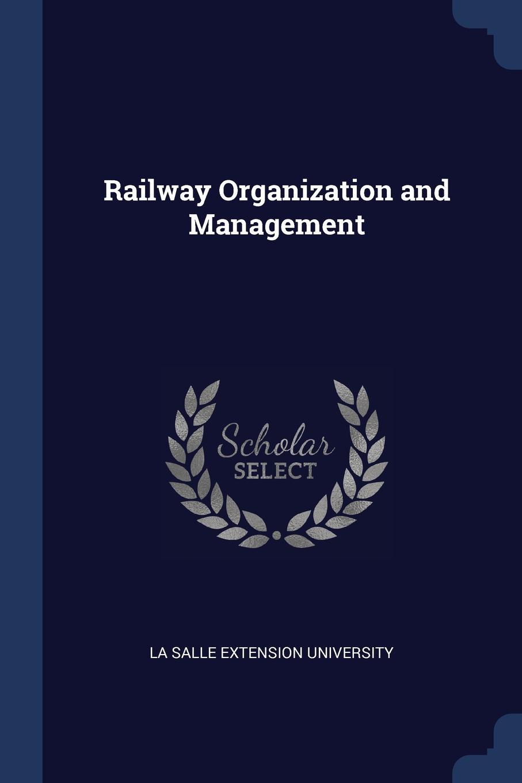 Railway Organization and Management