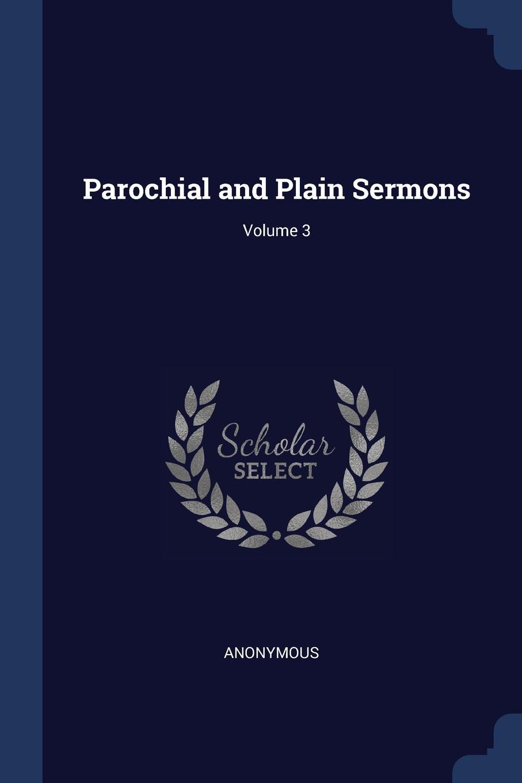M. labbé Trochon Parochial and Plain Sermons; Volume 3