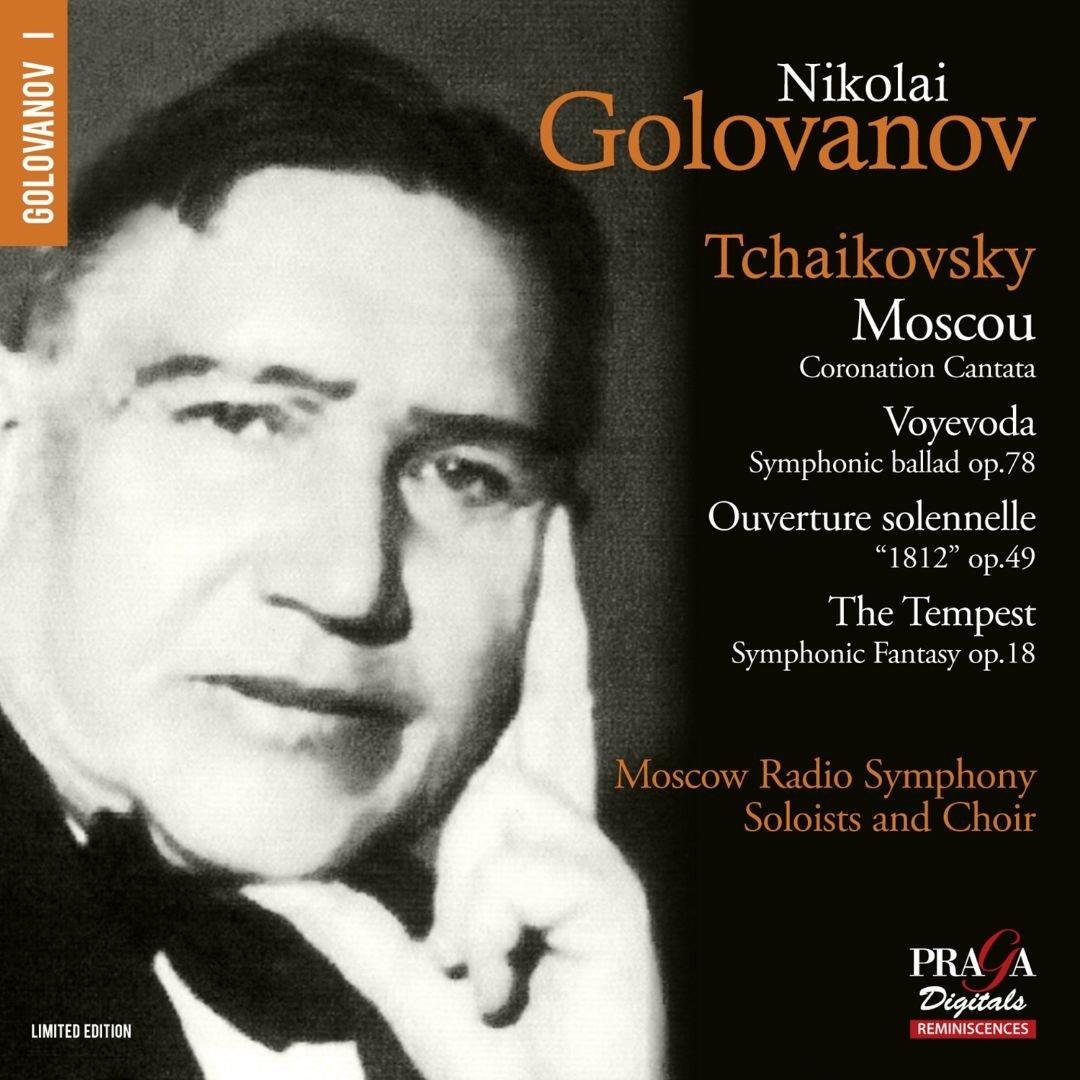 Moscow Radio Symphony Soloists & Choir, Nikolai Golovanov. Tchaikovsky. Moscow Cantata, The Voyevoda, 1812 Overture, The Tempest (SACD) стоимость
