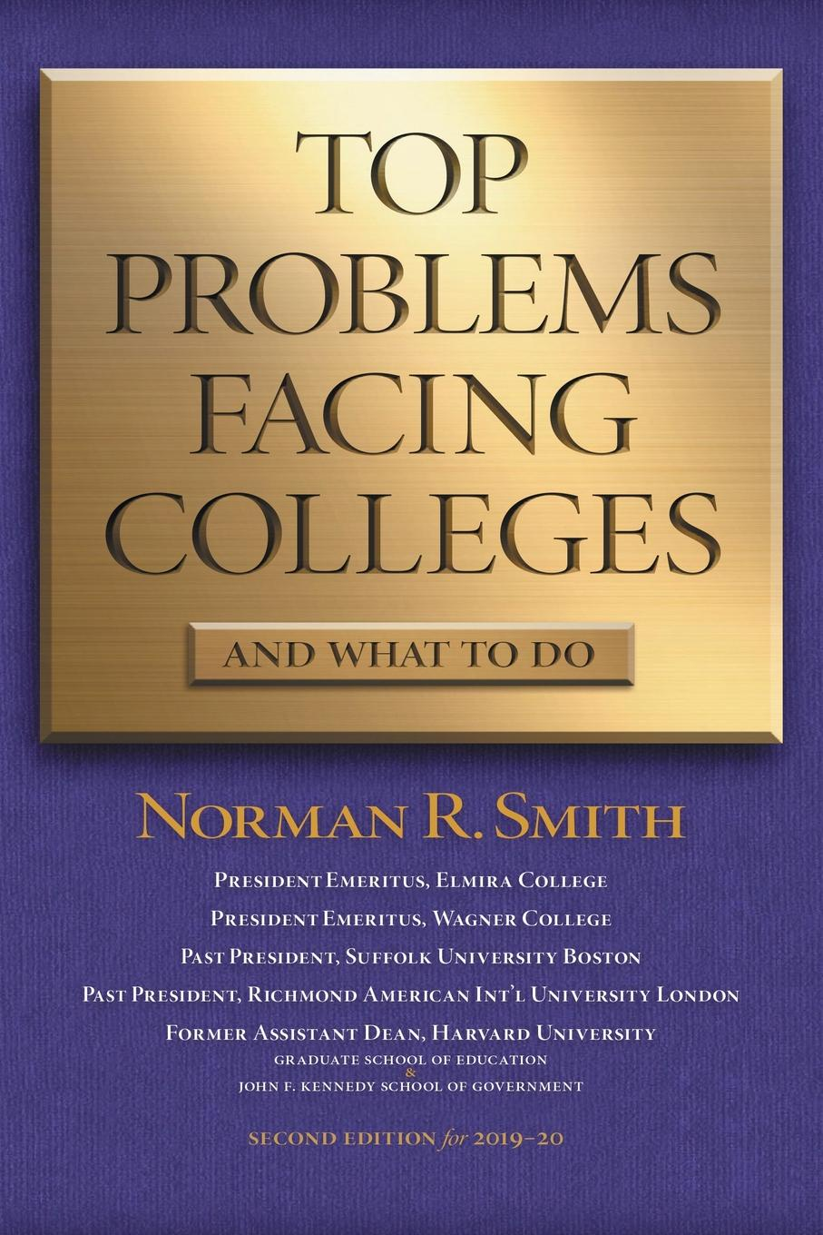 Norman R. Smith Top Problems Facing Colleges. And What to Do katarzyna szydlowska what are the major problems facing vaxess technologies