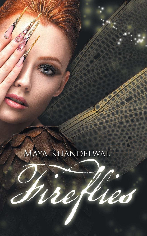 Maya Khandelwal Fireflies блейк пирс if she saw
