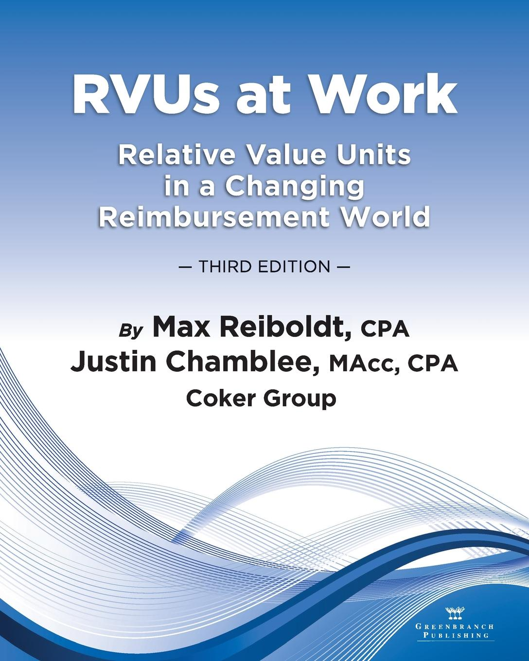 Фото - Max Reiboldt, Justin Chamblee RVUs at Work. Relative Value Units in a Changing Reimbursement World, 3rd Edition agent based snort in distributed environment