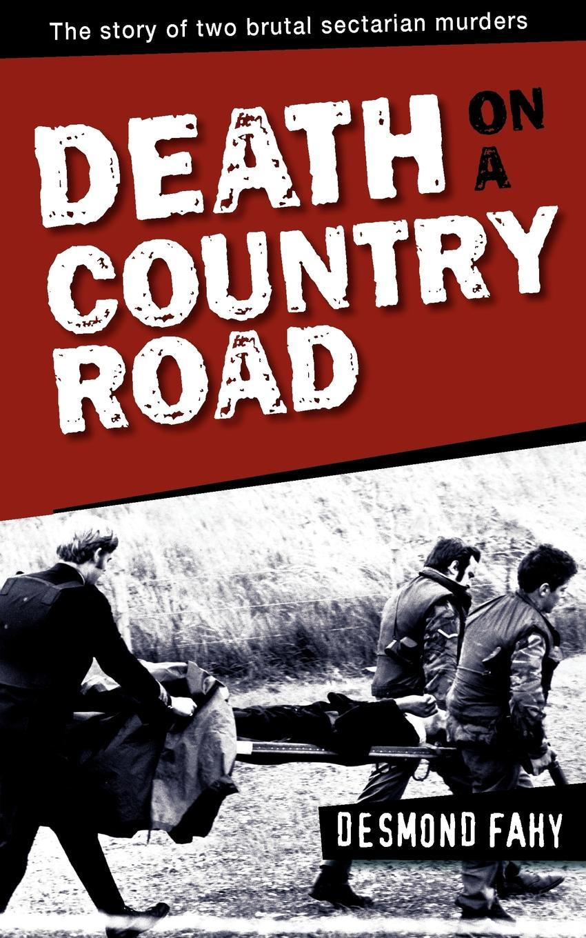 Desmond Fahy Death on a Country Road