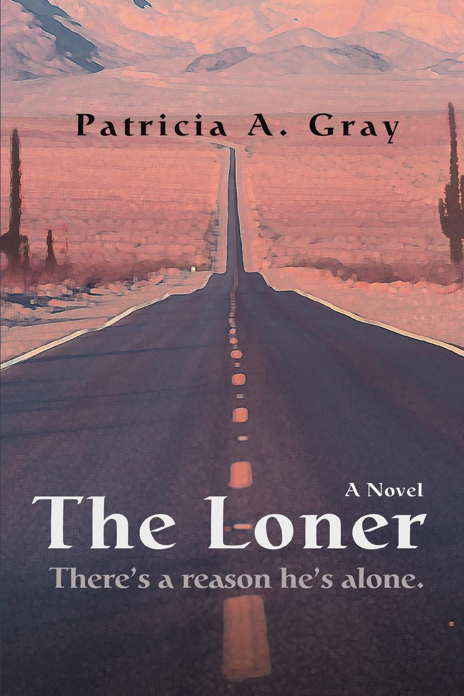 Patricia A. Gray The Loner gallizier nathan the hill of venus