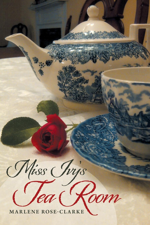 цены на Marlene Rose-Clarke Miss Ivy.s Tea Room  в интернет-магазинах