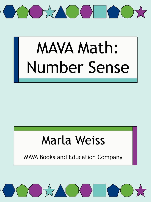 Marla Weiss Mava Math. Number Sense donald smith j bond math the theory behind the formulas