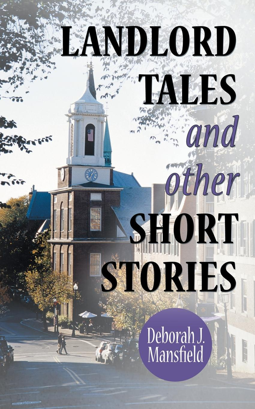 Deborah J. Mansfield Landlord Tales and Other Short Stories llamas in pyjamas and other tales with cd