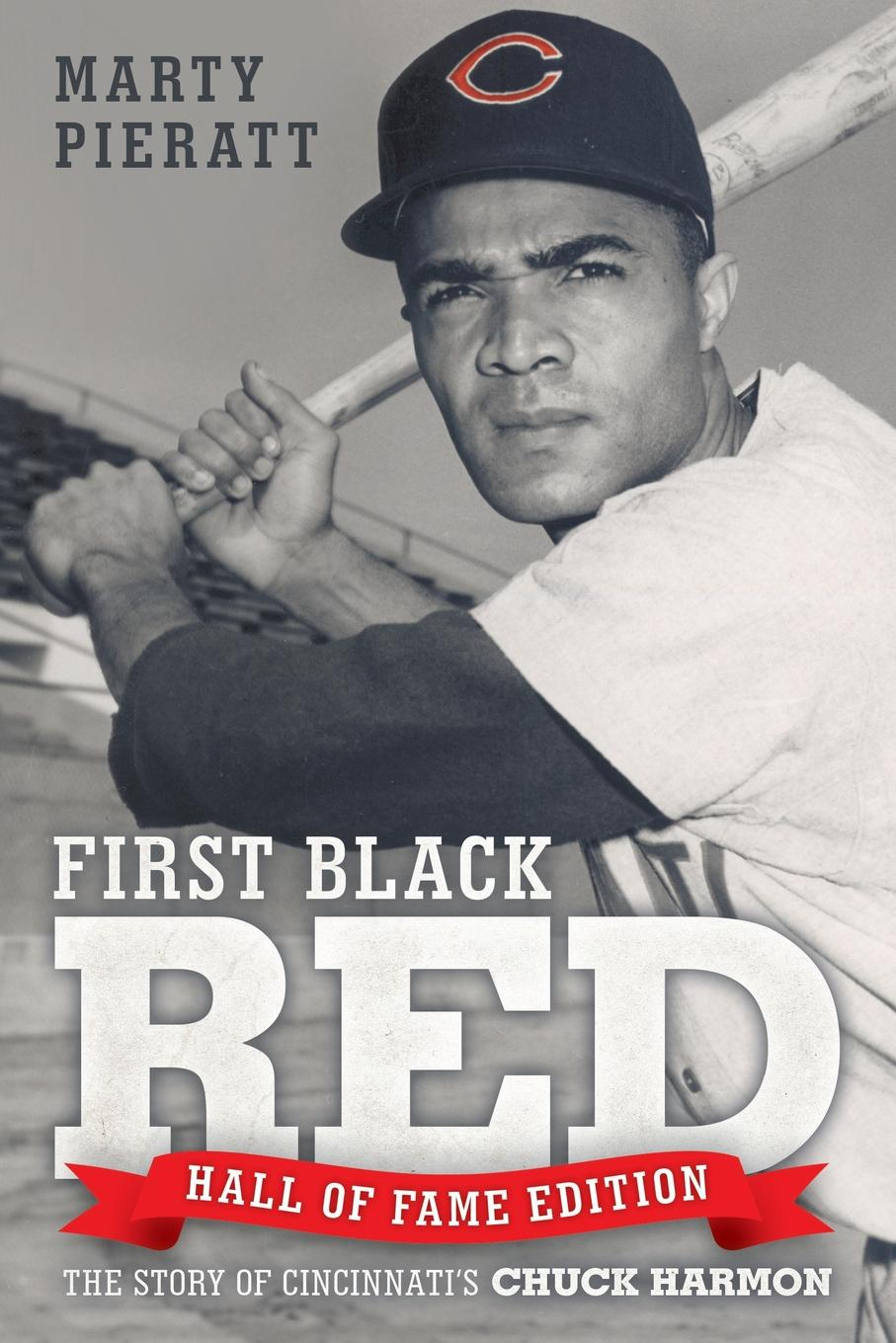 Marty Pieratt First Black Red. Hall of Fame Edition