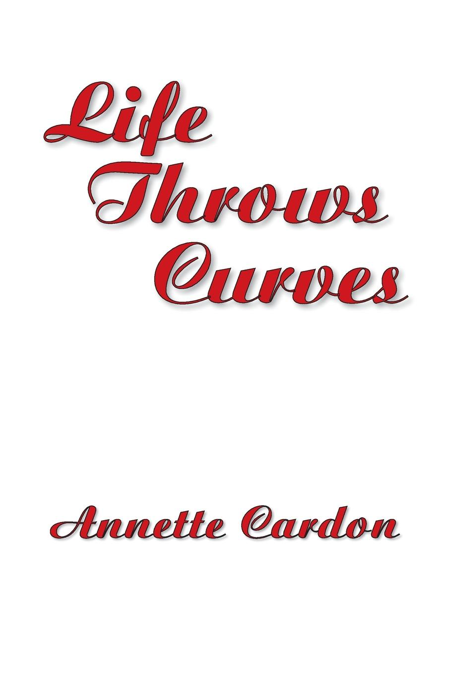 Annette Cardon Life Throws Curves i even funnier a middle school story