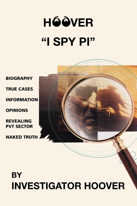 Investigator Hoover Hoover. I Spy PI цена в Москве и Питере