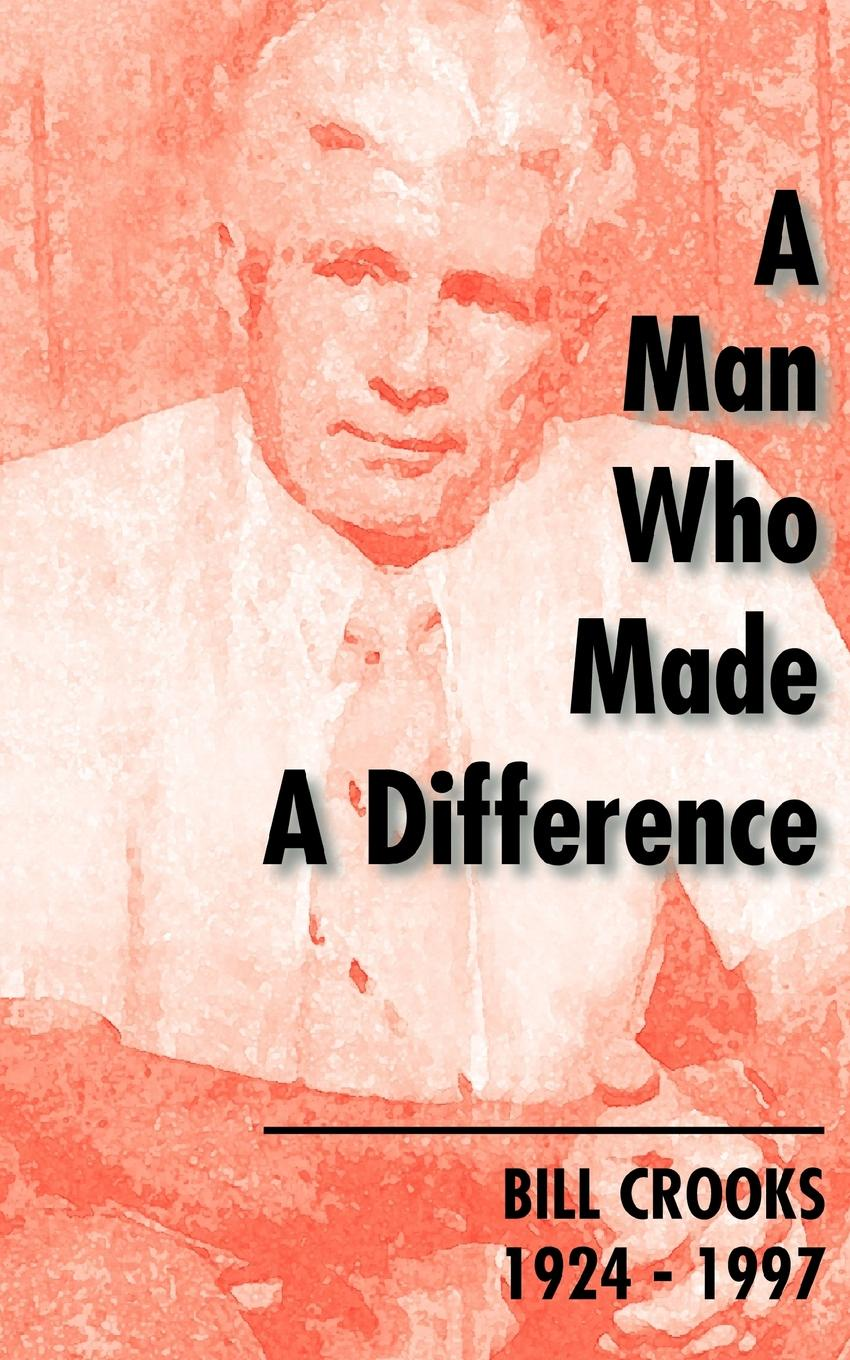 Hugh MacDonald A Man Who Made a Difference. Bill Crooks 1924-1997 shaun ellis the man who lives with wolves