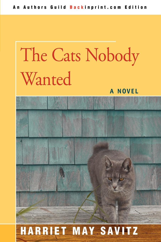 Harriet May Savitz The Cats Nobody Wanted