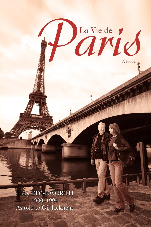 James Brogan Gil Jackman La Vie de Paris