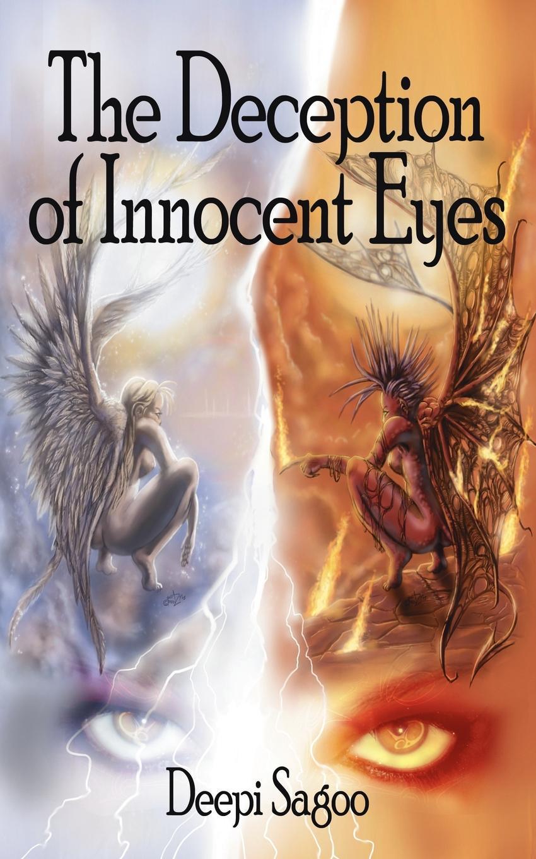 Deepi Sagoo The Deception of Innocent Eyes эдвард бульвер литтон the caxtons a family picture volume 03