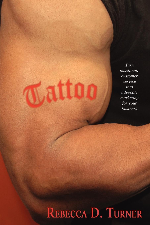 Rebecca D. Turner Tattoo