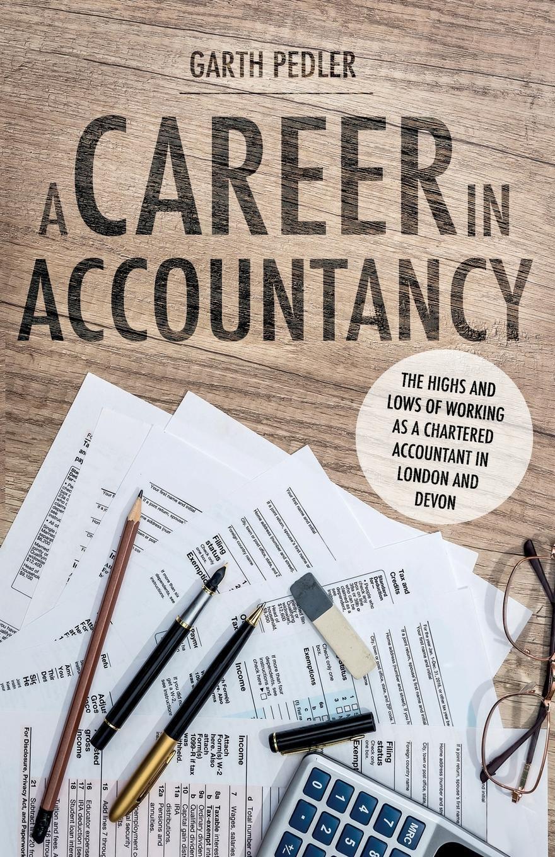 Garth Pedler. A Career in Accountancy