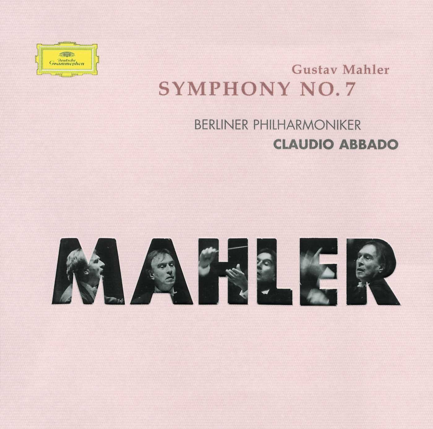 BP ABBADO. MAHLER: SYM. NO. 7 abbado cso mahler symphony no 5