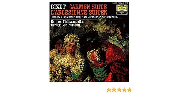 Herbert von Karajan. Bizet: L'Arlesienne Suites Nos.1 & 2; Carmen Suite j rive king paraphrase de concert on bizet s carmen
