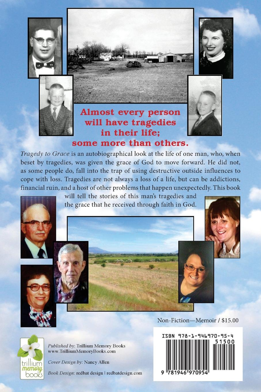 Daniel S. Pokorney Tragedy to Grace. A personal history of perseverance and growth through God