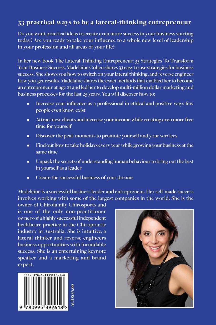 Madelaine Cohen The Lateral-Thinking Entrepreneur - 33 Strategies to transform your business success harvey reese how to license your million dollar idea cash in on your inventions new product ideas software web business ideas and more